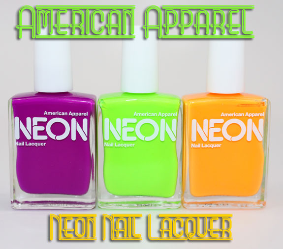 American Apparel Neon Nail Lacquer Swatches, Photos & Review | Vampy ...