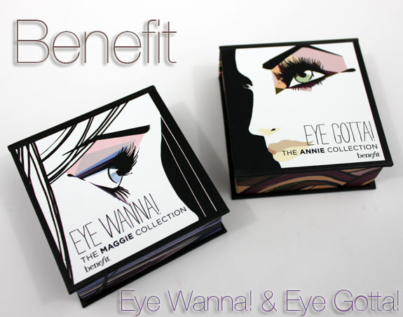 Benefit Eye Wanna and Eye Gotta