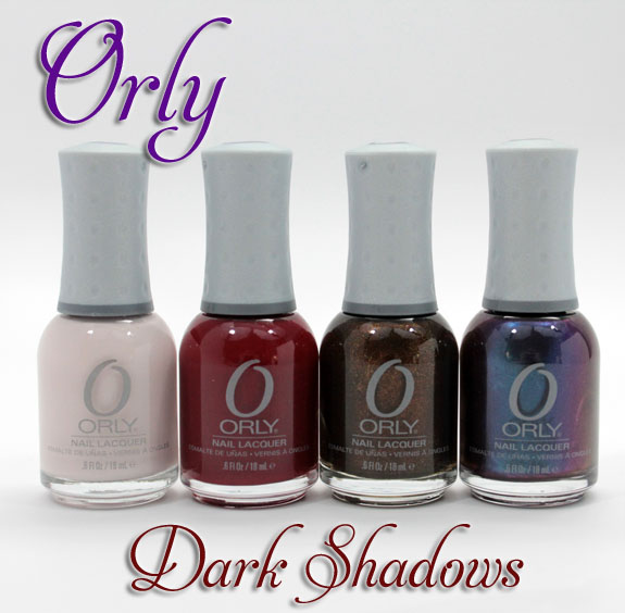 Orly Dark Shadows Orly Dark Shadows Collection Swatches & Review