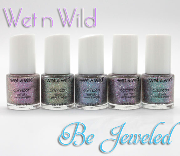 Wet n Wild Be Jeweled Wet n Wild Be Jeweled Nail Color Collection Swatches & Review