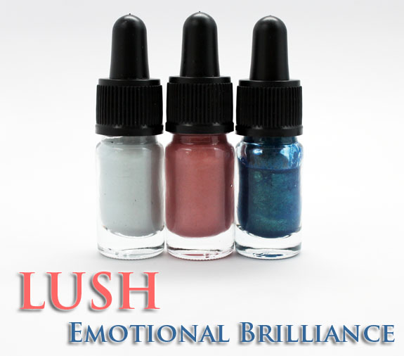 LUSH Emotional Brilliance LUSH Emotional Brilliance for Summer 2012 Swatches, Photos & Review
