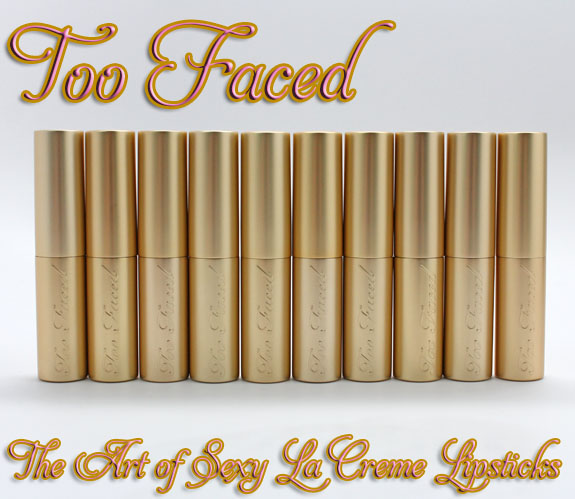 Too Faced La Creme Lipstick