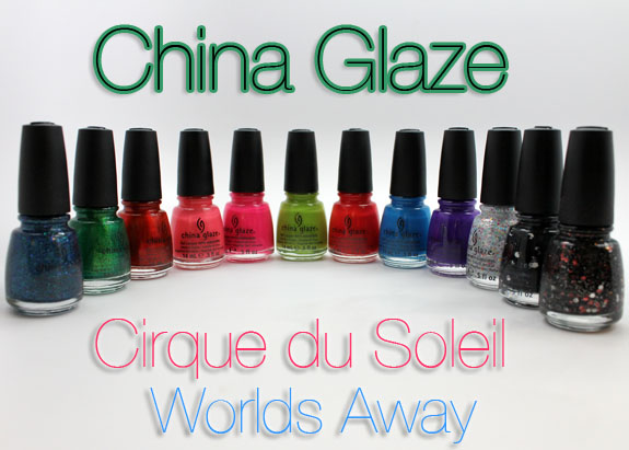 China Glaze Cirque du Soleil Worlds Away
