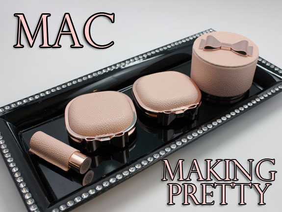 MAC Making Pretty