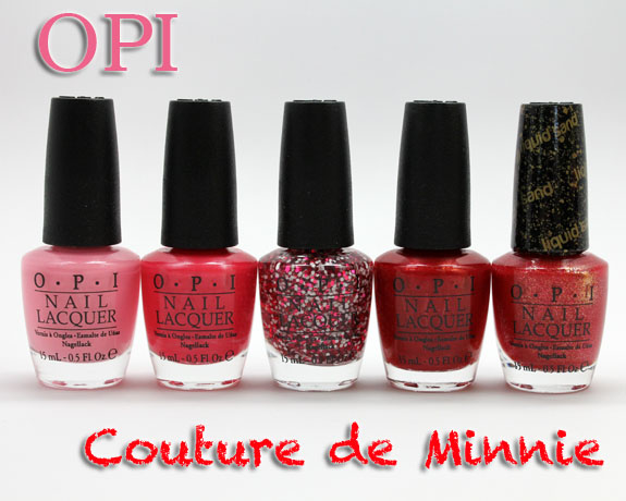 OPI Couture de Minnie OPI Couture de Minnie Collection for 2013