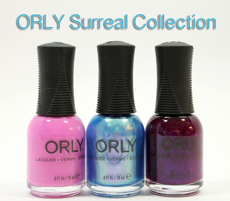 Orly Surreal Collection