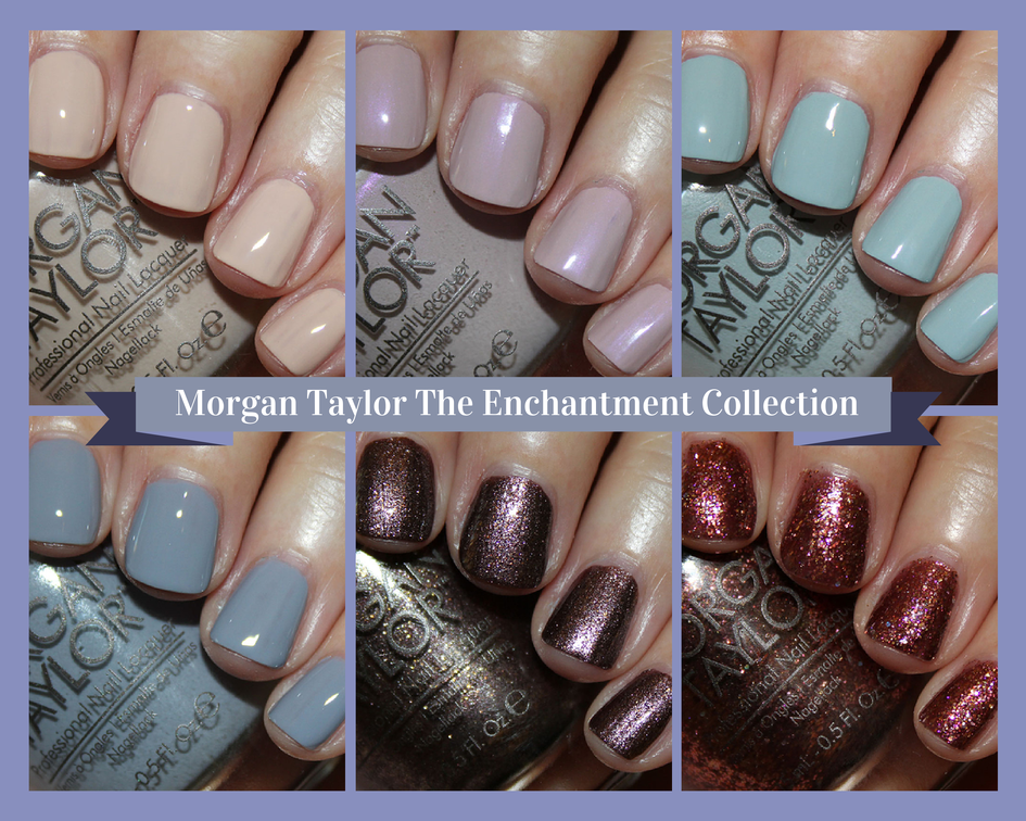 Morgan Taylor The Enchantment Collection
