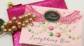 Too Faced Everything Nice for Holiday 2014-2